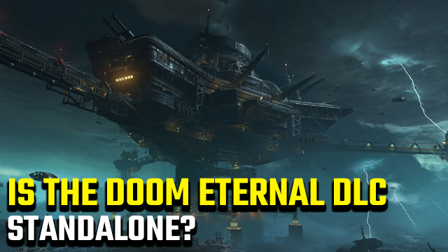 Is the Doom Eternal Ancient Gods DLC standalone?