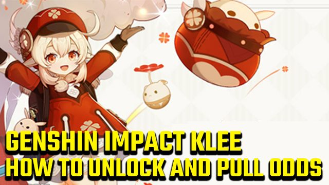 Genshin Impact Klee drop rate