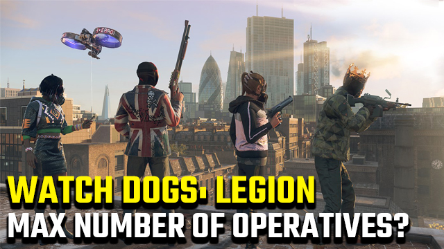How many operatives can you recruit in Watch Dogs Legion