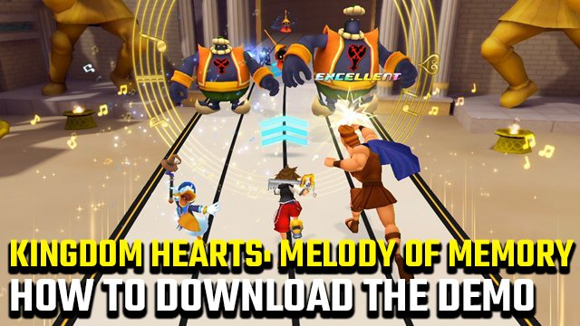 How to download the Kingdom Hearts: Melody of Memory demo