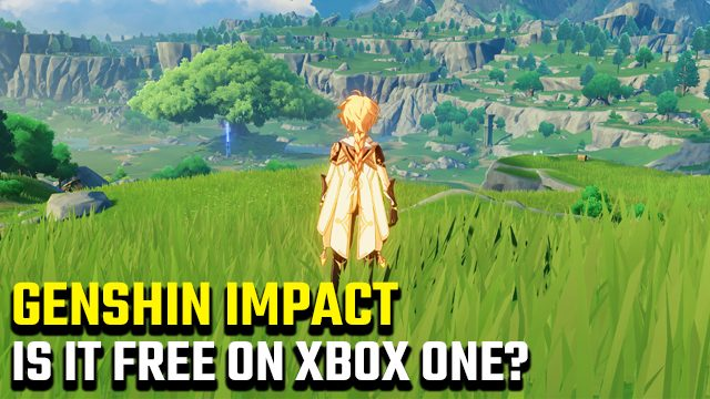 Is Genshin Impact free on Xbox One
