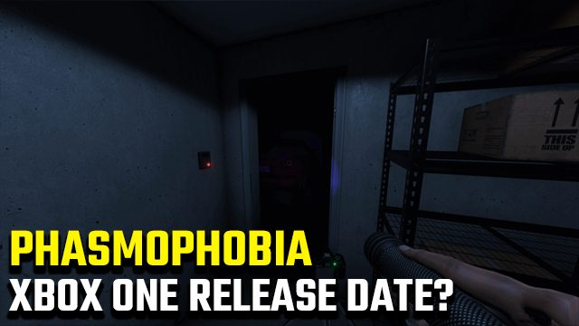 Is Phasmophobia on Xbox One?