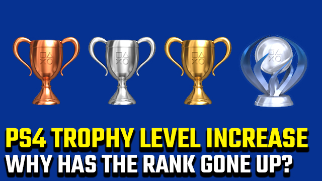 PS4 Trophy level increase