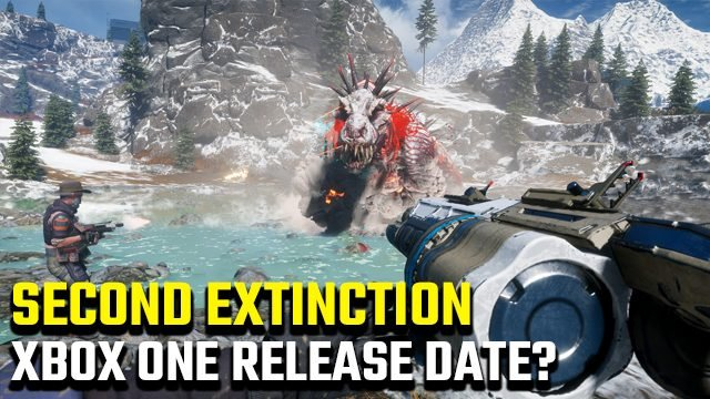 Second Extinction Xbox One release date