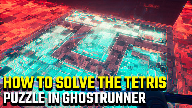 Ghostrunner Tetris puzzle solution