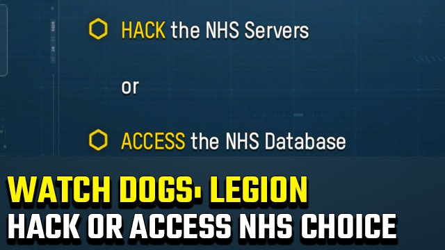Watch Dogs Legion Hack or Access NHS Choice