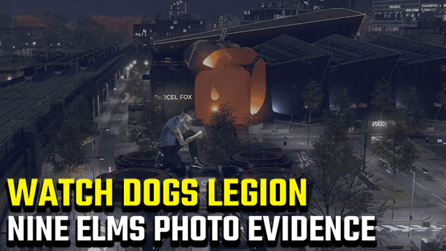 Watch Dogs Legion Nine Elms Photographic Evidence Guide
