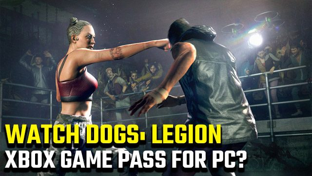 Watch Dogs Legion Xbox Game Pass for PC