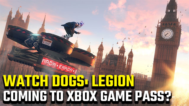 Watch Dogs Legion Xbox Game Pass