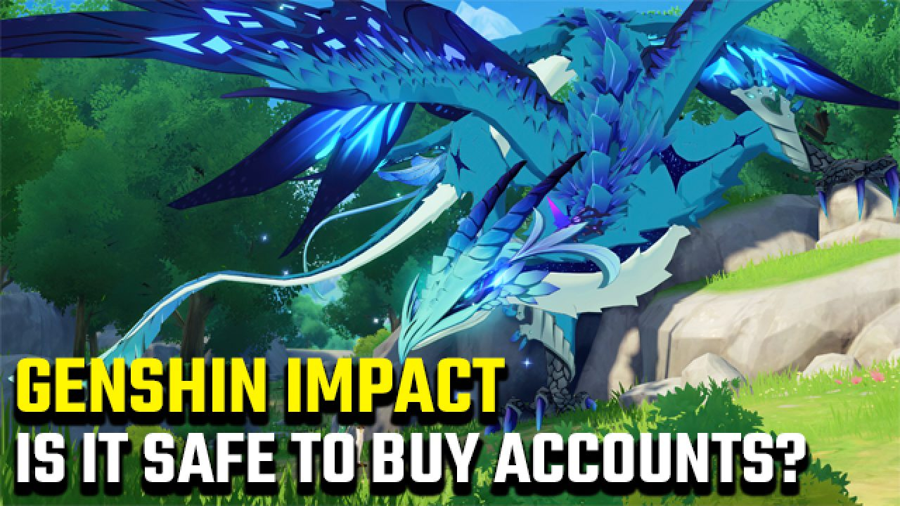 Is It Safe To Buy Genshin Impact Accounts Gamerevolution