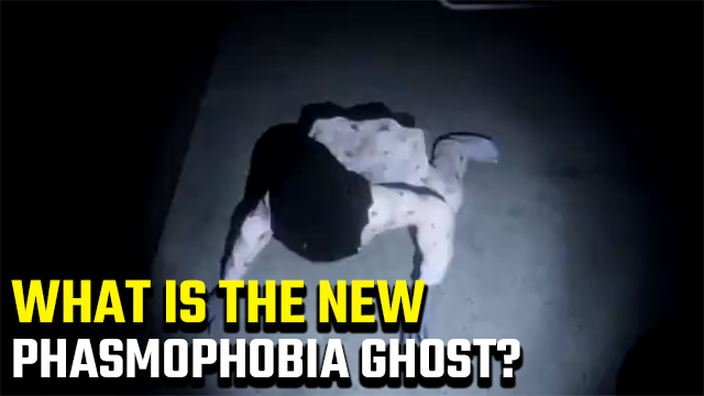 Phasmophobia New Ghost | Who is the crawling ghost model?