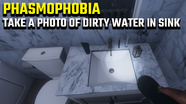 phasmophobia capture photo of dirty water in sink