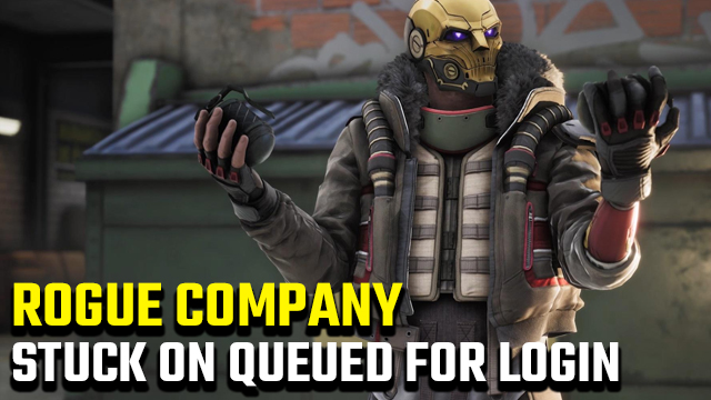 rogue company stuck on queued for login