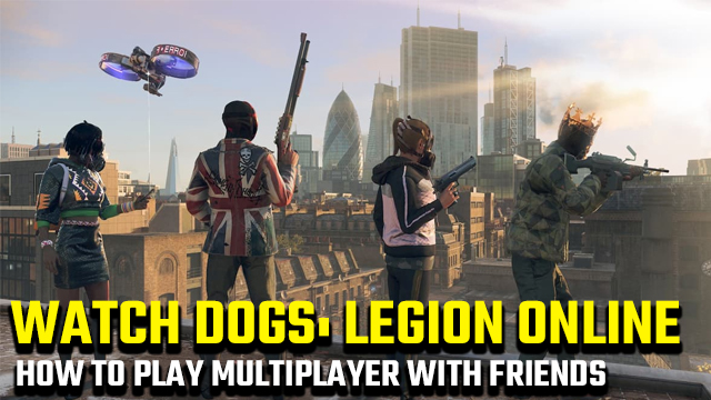 watch dogs legion online how to play multiplayer