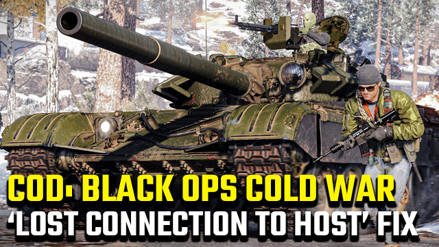 Black Ops Cold War 'Lost connection to host' error
