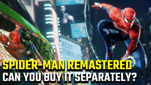 Can you buy Spider-Man Remastered separately?
