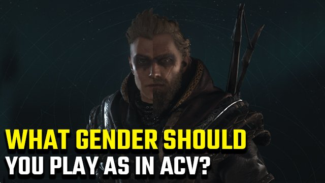 Assassin's Creed Valhalla Male or Female Eivor | Who should you choose?