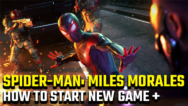 How to start a New Game Plus save in Spider-Man: Miles Morales