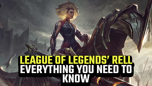LEAGUE of legends rell abilities role skins