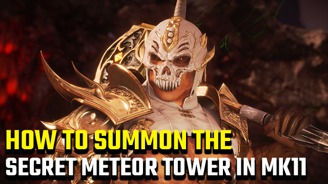 Mortal Kombat 11 Meteor | How to summon the tower