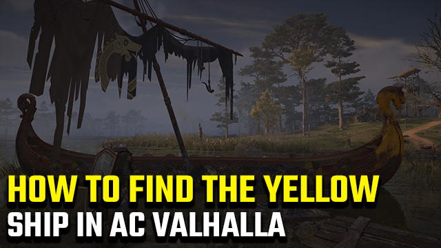 Assassin's Creed Valhalla | Where to find the yellow ship