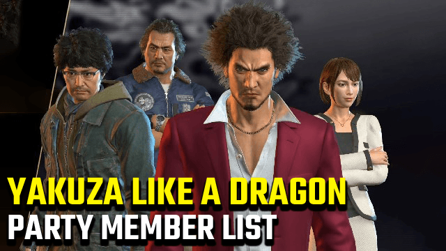 Yakuza Like a Dragon Party Member List
