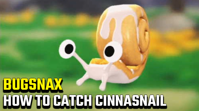 How to catch a Cinnasnail in Bugsnax