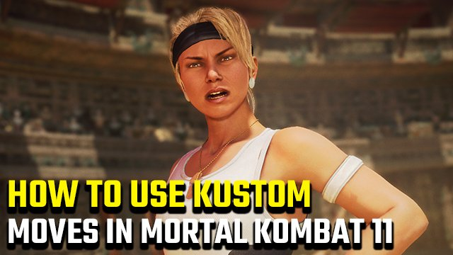 Mortal Kombat 11 | How to use custom moves in Tournament Mode