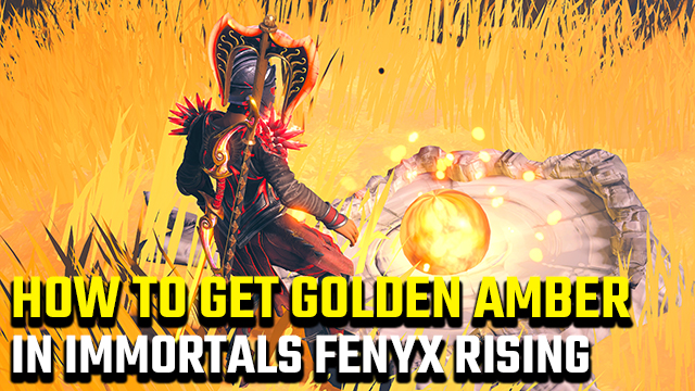 Immortals Fenyx Rising | How to get golden amber