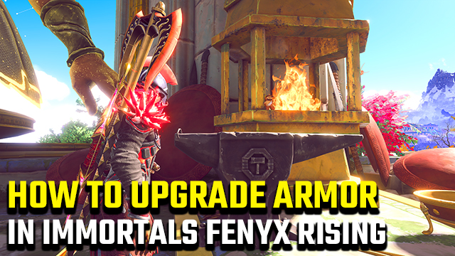 How to upgrade gear in Immortals Fenyx Rising