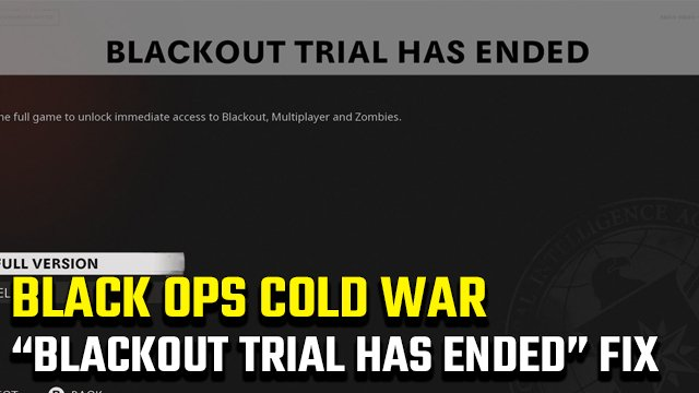 Black Ops Cold War 'Blackout Trial Has Ended'