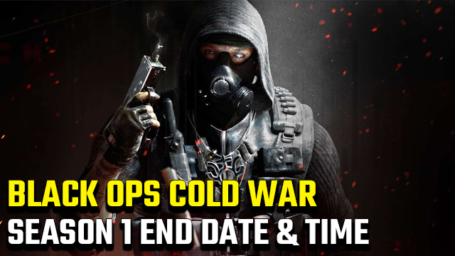 Black Ops Cold War Season 1 End Date and Time