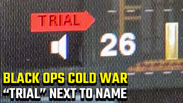Black Ops Cold War 'Trial' next to name in lobby