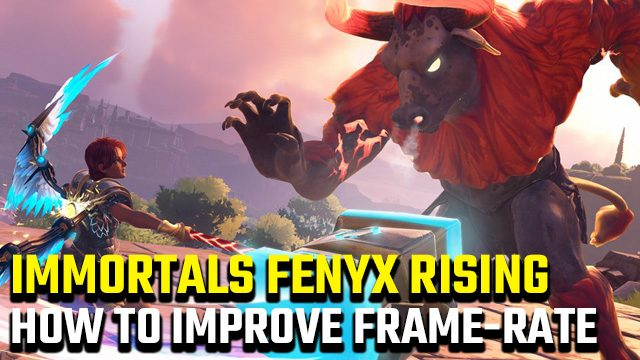 Immortals Fenyx Rising low frame-rate