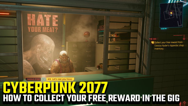 cyberpunk 2077 the gig collect your free reward