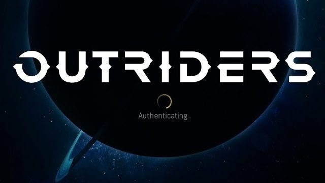 Outriders Authentication failed