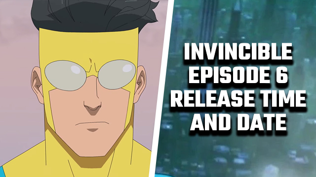 invincible episode 6 release time and date