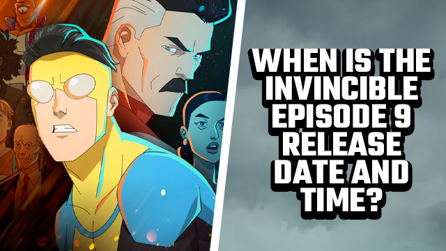 invincible episode 9 release date and time