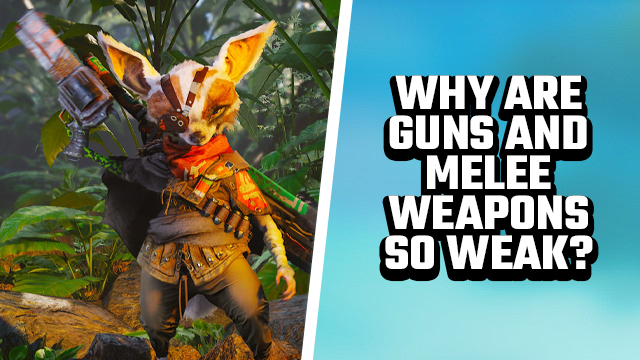 BIOMUTANT WHY ARE GUNS AND MELEE SO WEAK