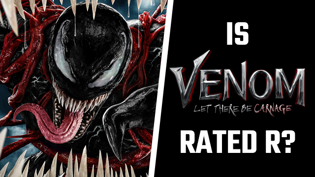 Is Venom 2 Rated R?