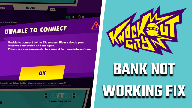 Knockout City Bank not working fix
