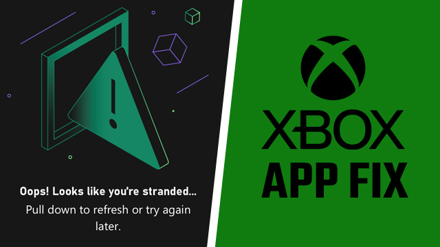 Xbox app Looks like you're stranded fix