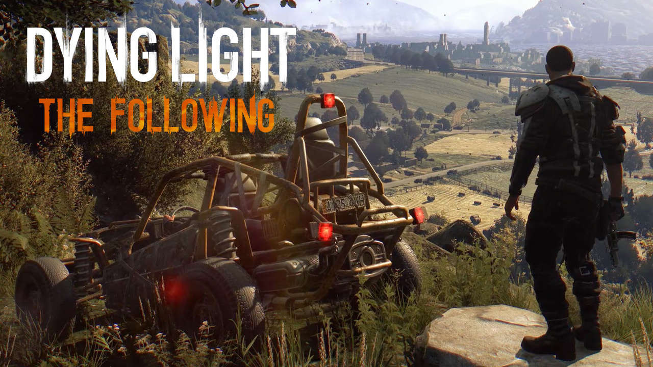 2. Dying Light: The Following - Enhanced Edition