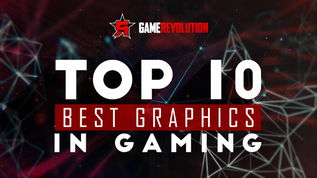 Top 10 Best Graphics In Gaming 2016
